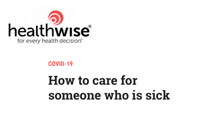 Care for someone sick